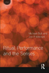 Omslag - Ritual, Performance and the Senses