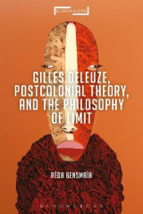 Omslag - Gilles Deleuze, Postcolonial Theory, and the Philosophy of Limit