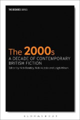 Omslag - The 2000s: A Decade of Contemporary British Fiction