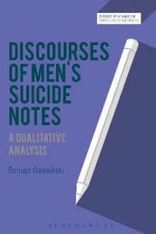 Discourses of Men's Suicide Notes av Dariusz Galasinski (Innbundet)
