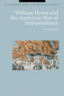 William Howe and the American War of Independence av David Smith (Heftet)