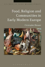 Omslag - Food, Religion and Communities in Early Modern Europe