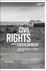 Omslag - Civil Rights and the Environment in African-American Literature, 1895-1941