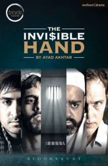 The Invisible Hand av Ayad Akhtar (Heftet)