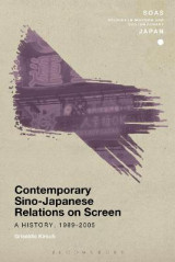 Omslag - Contemporary Sino-Japanese Relations on Screen