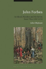 Omslag - John Forbes: Scotland, Flanders and the Seven Years' War, 1707-1759