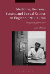 Omslag - Medicine, the Penal System and Sexual Crimes in England, 1919-1960s