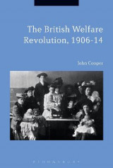Omslag - The British Welfare Revolution, 1906-14