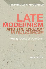 Omslag - Late Modernism and 'the English Intelligencer'