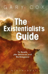 Omslag - The Existentialist's Guide to Death, the Universe and Nothingness