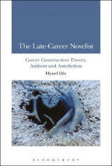 Omslag - The Late-Career Novelist