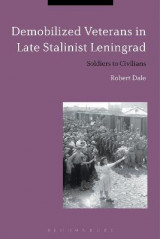 Omslag - Demobilized Veterans in Late Stalinist Leningrad