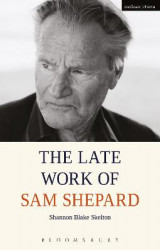 Omslag - The Late Work of Sam Shepard