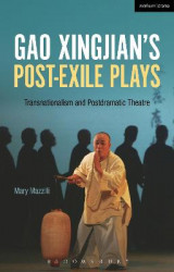 Omslag - Gao Xingjian's Post-Exile Plays