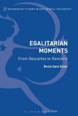Omslag - Egalitarian Moments: From Descartes to Ranciere