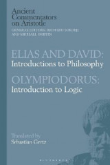 Omslag - Elias and David: Introductions to Philosophy with Olympiodorus: Introduction to Logic