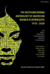 Omslag - The Methuen Drama Anthology of American Women Playwrights: 1970 - 2020