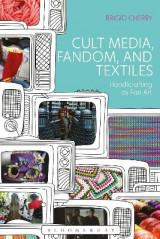 Omslag - Cult Media, Fandom, and Textiles