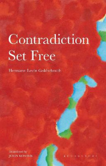 Contradiction Set Free av Hermann Levin Goldschmidt (Innbundet)