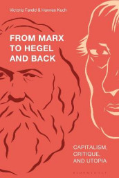 From Marx to Hegel and Back (Innbundet)