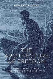 The Architecture of Freedom av Hassanaly Ladha (Innbundet)