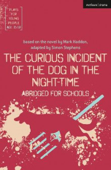 The Curious Incident of the Dog in the Night-Time: Abridged for Schools av Simon Stephens (Heftet)