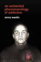 Omslag - An Existential Phenomenology of Addiction