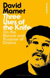 Three Uses Of The Knife av David Mamet (Heftet)