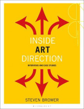 Inside Art Direction: Interviews and Case Studies av Steven Brower (Heftet)