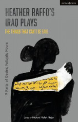 Omslag - Heather Raffo's Iraq Plays: The Things That Can't Be Said