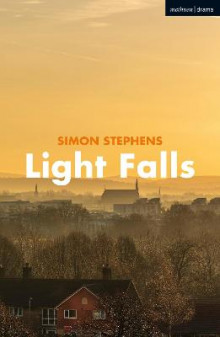Light Falls av Simon Stephens (Heftet)