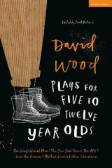 Omslag - David Wood Plays for 5-12-Year-Olds