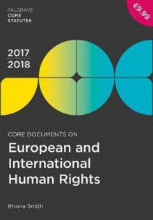 Core Documents on European and International Human Rights 2017-18 av Rhona Smith (Heftet)