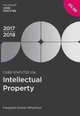 Omslag - Core Statutes on Intellectual Property 2017-18
