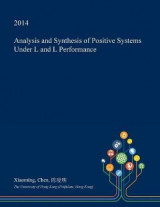 Omslag - Analysis and Synthesis of Positive Systems Under L₁ And L₁ Performance