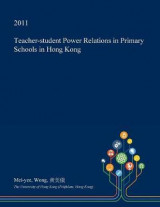 Omslag - Teacher-Student Power Relations in Primary Schools in Hong Kong