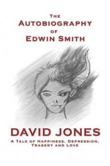 The Autobiography of Edwin Smith av David Jones (Heftet)