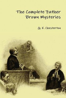 The Complete Father Brown Mysteries av G. K. Chesterton (Heftet)