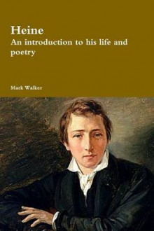 Heine: an Introduction to His Life and Poetry av Mark Walker (Heftet)