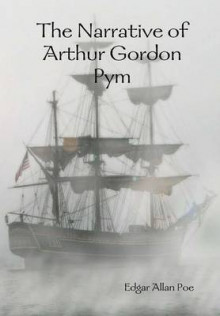 The Narrative of Arthur Gordon Pym av Edgar Allan Poe (Innbundet)