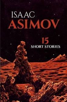 15 Short Stories av Isaac Asimov (Heftet)