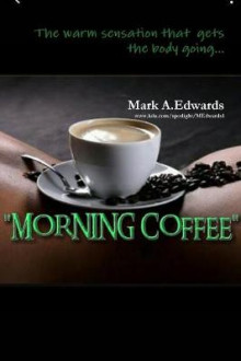 Morning Coffee av Mark Edwards (Heftet)