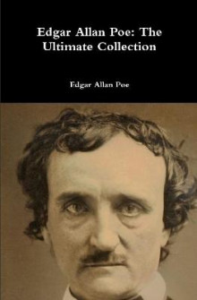 Edgar Allan Poe: the Ultimate Collection av Edgar Allan Poe (Innbundet)