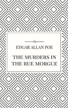 The Murders in the Rue Morgue av Edgar Allan Poe (Innbundet)
