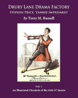 Omslag - Drury Lane Drama Factory: Stephen Price Yankee Impresario: Part 1