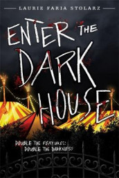 Enter The Dark House av Laurie Faria Stolarz (Heftet)
