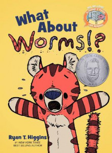 What about Worms!? av Ryan T Higgins og Mo Willems (Innbundet)