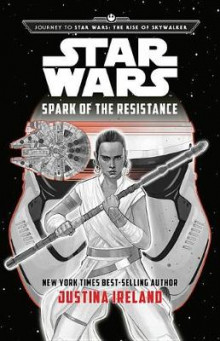 Journey to Star Wars: The Rise of Skywalker: Spark of the Resistance av Justina Ireland (Innbundet)