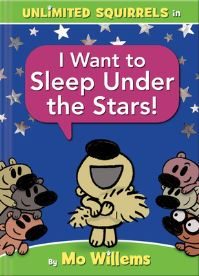 I Want to Sleep Under the Stars! (an Unlimited Squirrels Book) av Mo Willems (Innbundet)