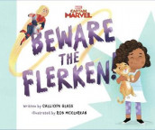 Captain Marvel: Beware the Flerken! av Calliope Glass (Innbundet)
